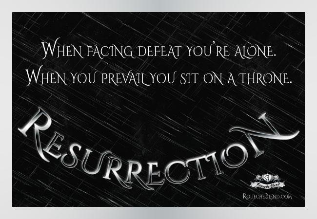 Resurrection - Adam Braidwood - Embodiment of Fight Life Scene and Roueche Blend